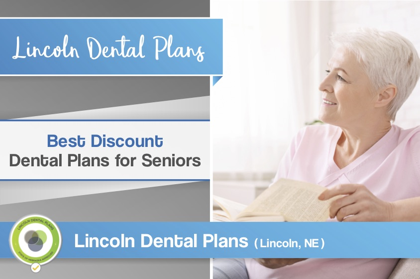 lincoln dental plans best discount plans for seniors
